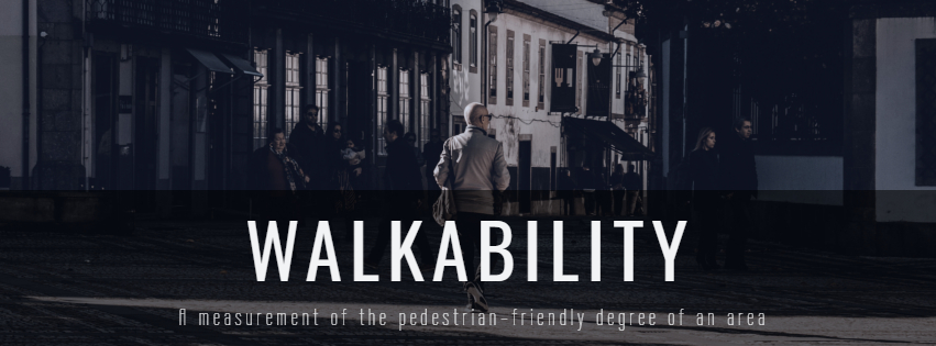 What is Walkability?