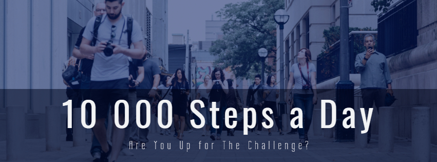 10 000 Steps A Day: Are You Up for The Challenge?